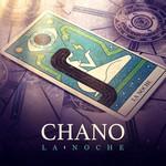 La Noche (Cd Single) Chano!
