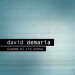 Cuando El Rio Suena (Cd Single) David Demaria
