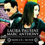 Non C'e / Se Fue (Featuring Marc Anthony) (Cd Single) Laura Pausini