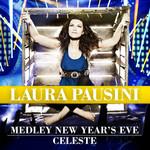 Medley New Year's Eve / Celeste (Cd Single) Laura Pausini