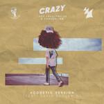 Crazy (Featuring Zonderling & David Benjamin) (Acoustic Version) (Cd Single) Lost Frequencies