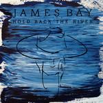Hold Back The River (Cd Single) James Bay