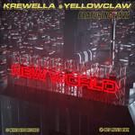 New World (Featuring Yellow Claw & Vava) (Cd Single) Krewella