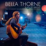 Burn So Bright (Cd Single) Bella Thorne