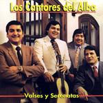 Valses Y Serenatas Los Cantores Del Alba