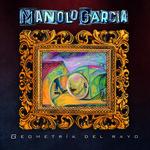 Geometria Del Rayo Manolo Garcia