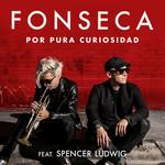 Por Pura Curiosidad (Featuring Spencer Ludwig) (Cd Single) Fonseca