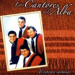 Te Esperare Cantando Los Cantores Del Alba