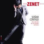 Soñar Contigo 2008-2018 Zenet