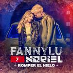 Romper El Hielo (Featuring Noriel) (Cd Single) Fanny Lu