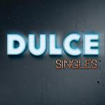 Singles Dulce