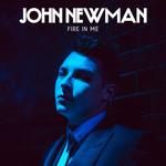 Fire In Me (Cd Single) John Newman