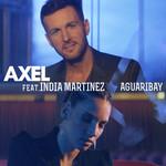 Aguaribay (Featuring India Martinez) (Cd Single) Axel