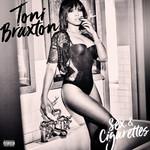 Sex & Cigarettes Toni Braxton