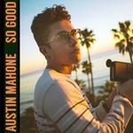 So Good (Cd Single) Austin Mahone