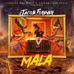 Mala (Cd Single) Jacob Forever