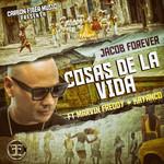 Cosas De La Vida (Featuring Marvin Freddy & Kayanco) (Cd Single) Jacob Forever