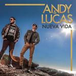Nueva Vida Andy & Lucas