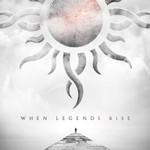 When Legends Rise Godsmack