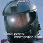 Starfighter Pilot (Cd Single) Snow Patrol