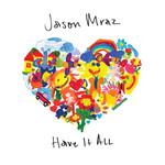 Have It All (Cd Single) Jason Mraz