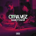 Otra Vez (Featuring Darell) (Cd Single) Izaak
