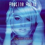 Grandes Exitos Paulina Rubio