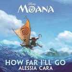 How Far I'll Go (Cd Single) Alessia Cara