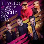 Noche Sin Dia (Featuring Gente De Zona) (Cd Single) Il Volo