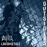 Outsiders (Acoustic) (Cd Single) Au/ra