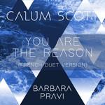 You Are The Reason (Featuring Barbara Pravi) (French Duet Version) (Cd Single) Calum Scott
