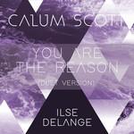 You Are The Reason (Featuring Ilse Delange) (Duet Version) (Cd Single) Calum Scott