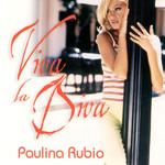 Viva La Diva Paulina Rubio