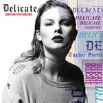Delicate (Sawyr & Ryan Tedder Mix) (Cd Single) Taylor Swift