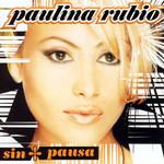 Sin Pausa Paulina Rubio