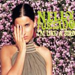 I'm Like A Bird (Cd Single) Nelly Furtado