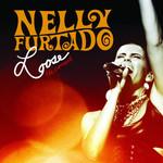 Loose: The Concert Nelly Furtado