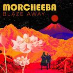 Blaze Away Morcheeba