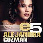 E5 (Ep) Alejandra Guzman