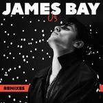 Us (Remixes) (Ep) James Bay