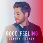 Good Feeling (Cd Single) Austin French