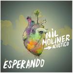 Esperando (Sesion Acustica) (Cd Single) Nil Moliner