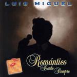 Romantico Desde Siempre Luis Miguel