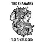 La Verdad (Cd Single) The Chamanas