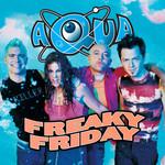 Freaky Friday (Cd Single) Aqua