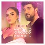 Dicen (Featuring Karol G) (Cd Single) Antonio Orozco