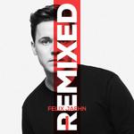 I (Remixed) Felix Jaehn