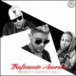 Traficando Amores (Featuring Dubosky & Kael) (Cd Single) Makano