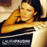 Dime (Featuring Jose El Frances) (Cd Single) Laura Pausini