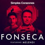 Simples Corazones (Featuring Melendi) (Cd Single) Fonseca